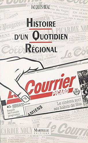 Histoire d'un quotidien régional : ...