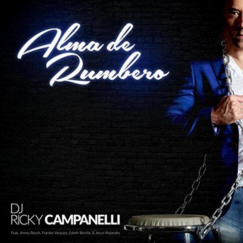 Buscando la Verdad (feat. Jimmy Bosch) - DJ Ricky Campanelli