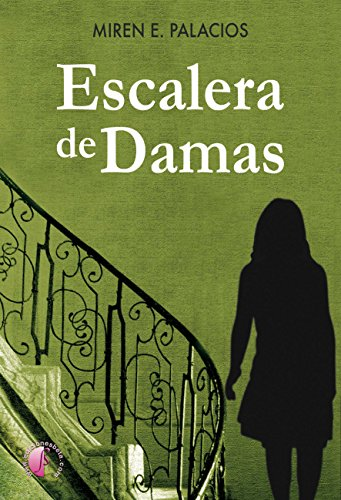 Escalera de damas (Novela) eBook: Villanueva, Miren E. Palacios ...