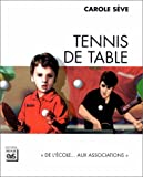 Tennis de table - De l'école aux associations
