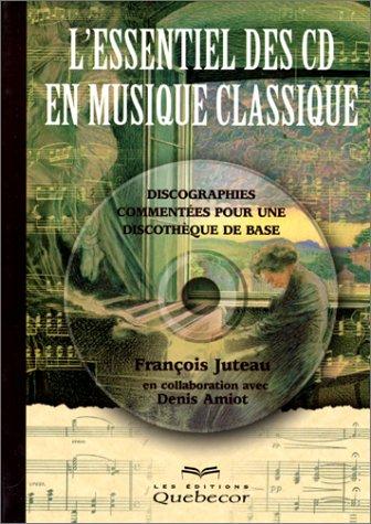 L'essentiel des CD en musique classique