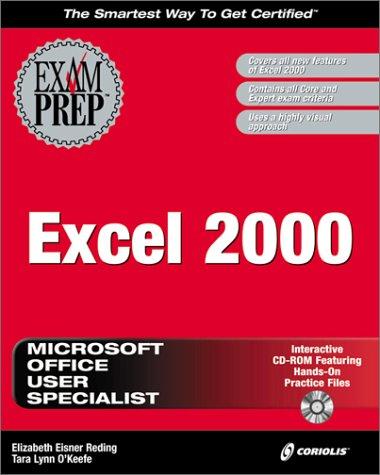 Excel 2000 Exam Prep por Elizabeth Eisner Reding