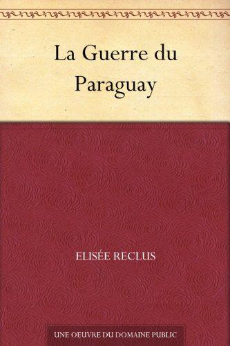 Couverture du livre La Guerre du Paraguay