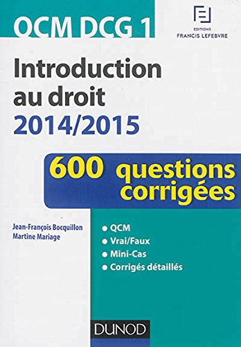 QCM DCG 1 - Introduction au droit 2014/2015 - 600 questions corrigées