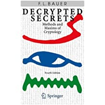 Decrypted Secrets: Methods and Maxims of Cryptology