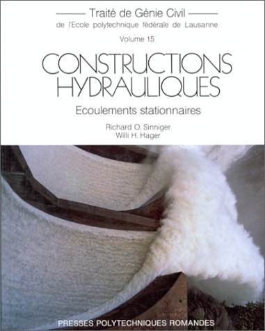 CONSTRUCTIONS HYDRAULIQUES. Ecoulements stationnaires