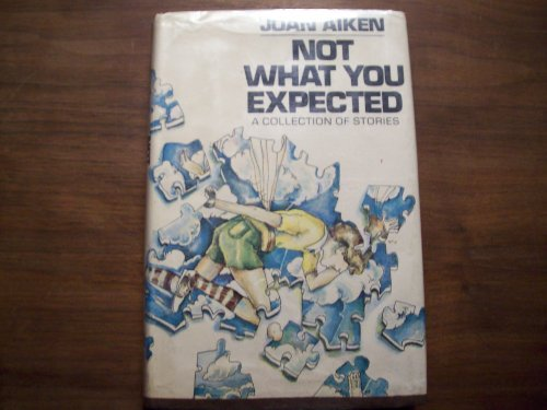 Not what you expected;: A collection of short stories