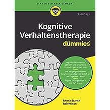 Kognitive Verhaltenstherapie für Dummies (German Edition)