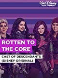 "Rotten To The Core im Stil von ""Cast of Descendants (Disney Original)"""