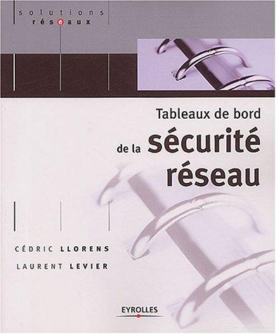Tableaux de bord de la sécurité réseau par Cédric Llorens