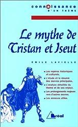 Le Mythe de Tristan et Iseut