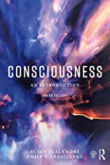 Consciousness: An Introduction Kindle Edition