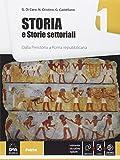 Storia e storie settoriali. Per le Scuole superiori. Con e-book. Con espansione online: 1