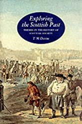 Exploring the Scottish Past: Themes in the History of Scottish Society