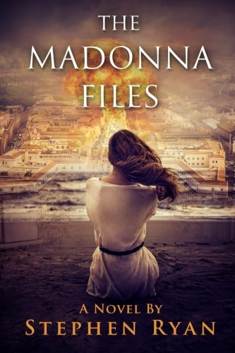 The Madonna Files by Stephen Ryan (2015-09-22)