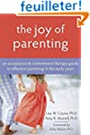 The Joy of Parenting: An Acceptance a...
