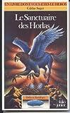 Défis et sortilèges, Tome 6 - Le sanctuaire des Horlas