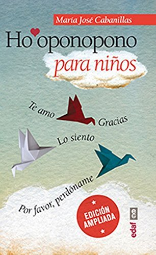 Ho'oponopono para ninos (Spanish Edition) by Maria Jose Cabanillas (2014-09-30)