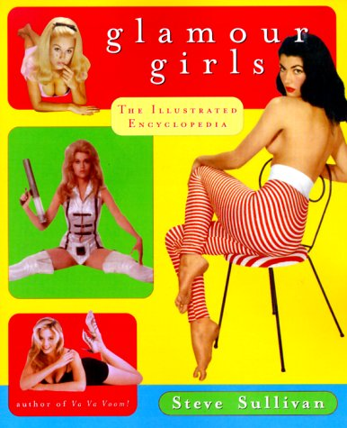 Glamour Girls: The Illustrated