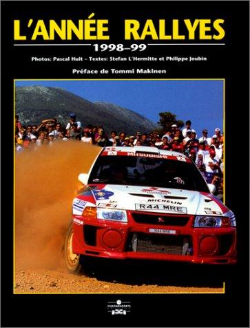 L'année rallye 1998-1999