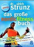 Das große Nordic Fitness Buch: Neue erweiterte Ausgabe