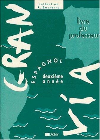 Gran via, 3e L.V.2. Guide pédagogique