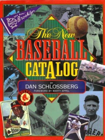 The New Baseball Catalog by Dan Schlossberg (1998-01-01)