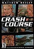 Crash Course (Hover Car Racer, Band 1)