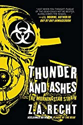 Thunder and Ashes (Z.A. Recht's Morningstar Strain) (English Edition)
