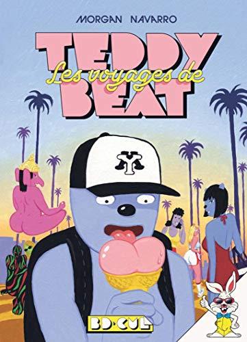 Les Voyages de Teddy Beat par Morgan Navarro