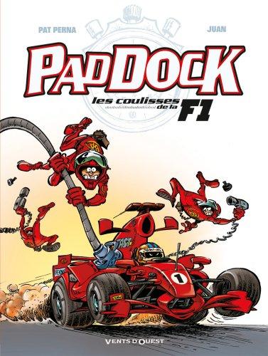 Paddock : Les coulisses de la F1