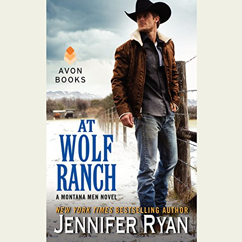 At Wolf Ranch (Montana Men)