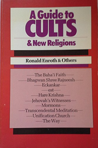 A Guide to Cults and New Religions por Ronald M. Enroth