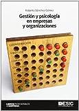 Gestión y psicología en empresas y organizaciones