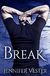 Break (Lakefield Book 3)