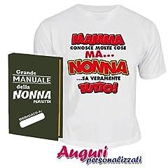 Idea Regalo - Bombo T-Shirt della Nonna