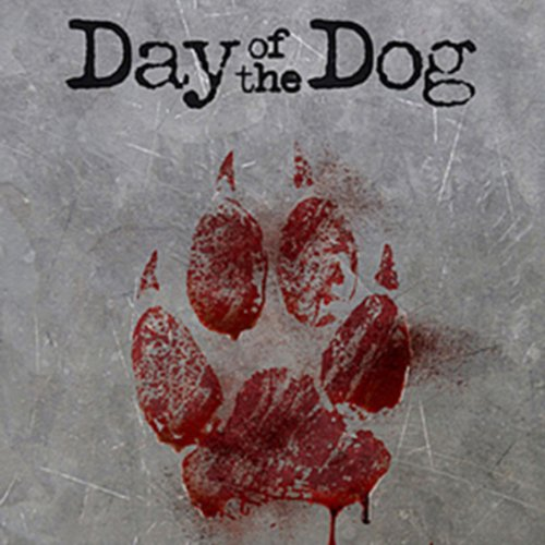 Day of the Dog  Audiolibri