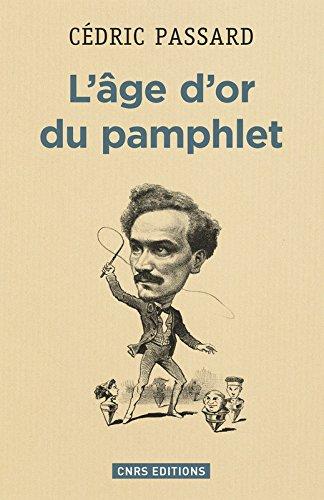 L'Age d'or du pamphlet