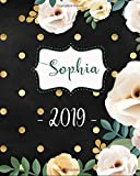 Sophia 2019: Personalized Name Weekly Planner 2019: 12 Month Agenda - Feminine Flowers & Polka Dots.  Calendar, Organizer, Notes & Goals (Weekly and Monthly Planner 8 x10 inches 135 pages )