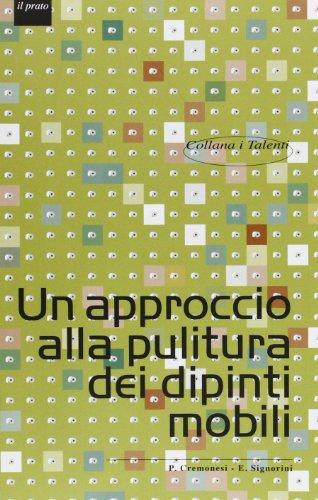 Un approccio alla pulitura dei dipinti mobili (I talenti) por Paolo Cremonesi