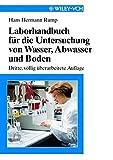 Laborhandbuch Für Die Untersuchung von Wasser, Abwasser Und Boden - Hans Hermann Rump