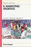 eBook Gratis da Scaricare Il marketing sportivo Analisi strategie strumenti (PDF,EPUB,MOBI) Online Italiano