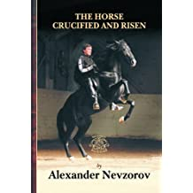 The Horse Crucified and Risen (English Edition)