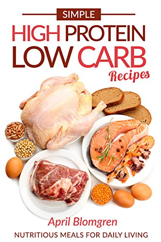 simple-high-protein-low-carb-recipes-nutritious-meals-for-daily-living