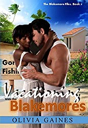 Vacationing with the Blakemores (The Blakemore Files Book 9) (English Edition)