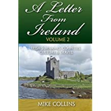 A Letter From Ireland: Volume 2: Irish Surnames, Counties, Culture and Travel