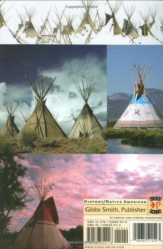 Tipis, Tepees, Teepees: History and Design of the Cloth Teepee