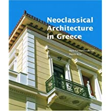 Neoclassical Architecture in Greece (Getty Trust Publications: J. Paul Getty Museum) by Biris (2006-03-31)