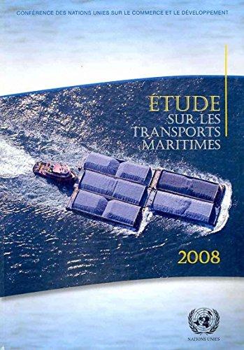 Etude sur les transports maritimes 2008 : Rapport ...