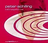 Songtexte von Peter Schilling - Retrospektive